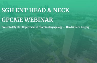SGH ENT Head & Neck GPCME Webinar