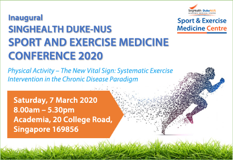 Inaugural SingHealth Duke-NUS Sport and Exercise Medicine Conference 2020